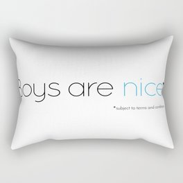 Boys are nice (subject to terms & conditions) - dark edition Rectangular Pillow