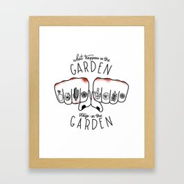 What Happens in the Garden? Framed Art Print