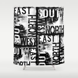 East South North West Black White Grunge Typography Shower Curtain