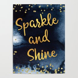 Sparkle And Shine Gold And Black Ink Typography Art Poster