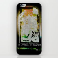No Intuition, No Judgment iPhone & iPod Skin