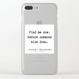 74  |  Haruki Murakami Quotes | 190811 Clear iPhone Case