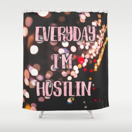 Hustlin' Shower Curtain
