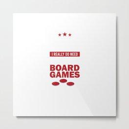 Board Gamer Funny Boardgame Addict Saying Gift Metal Print