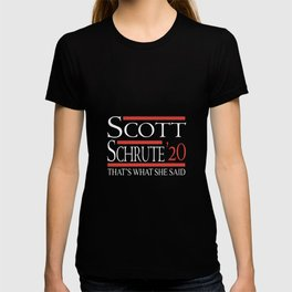 scott schrute 20 thats what she said T-shirt