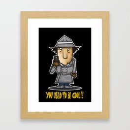 You used to be cool Framed Art Print