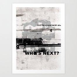 Who's Next? Art Print