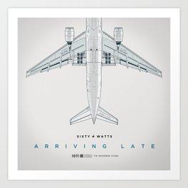 Arriving Late Art Print