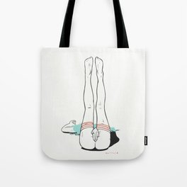 Legs in the air, if you don't really care. Tote Bag
