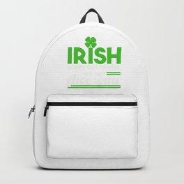 Irish Don't Get Drunk Clover St Patrick's Day Shamrock Lacrosse Gift Backpack