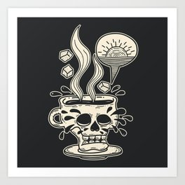 Pour Me Some Coffee As Black As My Soul In The Early Morning Art Print