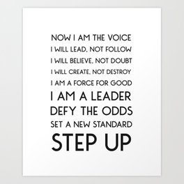NOW I AM THE VOICE I WILL LEAD Art Print