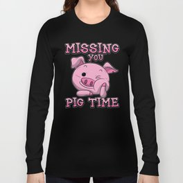Missing You Pig Time | Pink Piglet Long Sleeve T-shirt