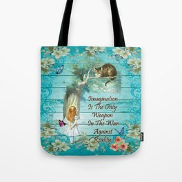 Floral Alice In Wonderland Quote - Imagination Tote Bag