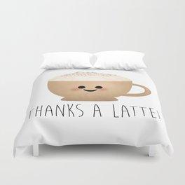 Thanks A Latte Duvet Cover