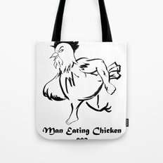 Man Eating Chicken 002 Tote Bag