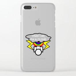 Trust me I'm a cloud Clear iPhone Case