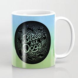 Bless All Dogs Coffee Mug