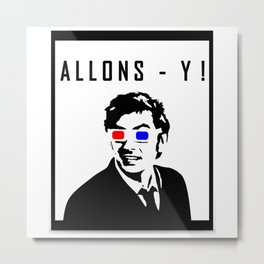 Doctor Who - Allons - Y! Metal Print