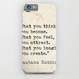Gautama Buddha. What you think... iPhone Case
