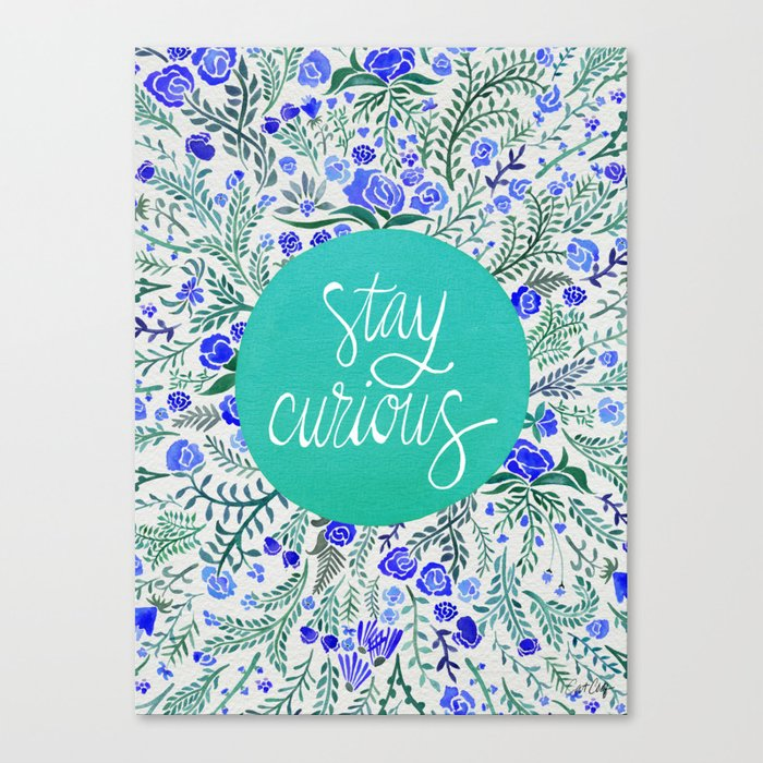 Stay Curious – Navy & Turquoise Canvas Print