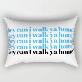 hey can I walk ya home? Rectangular Pillow