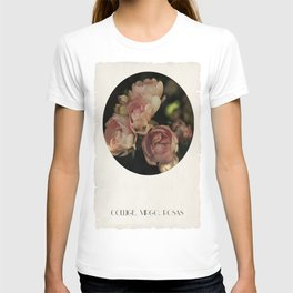 Collige, Virgo, Rosas T-shirt