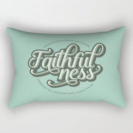 Faithfulness Bible Quote Rectangular Pillow