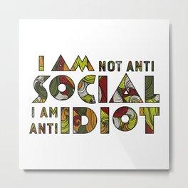 Social Sarcastic Typography Design Metal Print