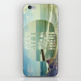 Stay With Me Forever iPhone Skin
