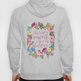 I believe in myself and my abilities Hoody