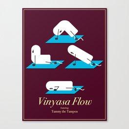 Vinyasa Flow with Tammy Canvas Print