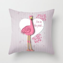 I'm in the Pink Flamingo Throw Pillow