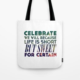 Life is Sweet Tote Bag