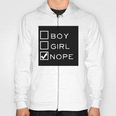 Boy? Girl? Nope! Hoody