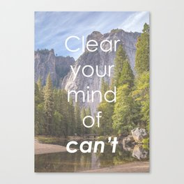 Motivational - Get rid of the word Can't Canvas Print