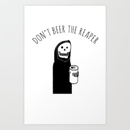 Don't Beer the Reaper Large Art Print