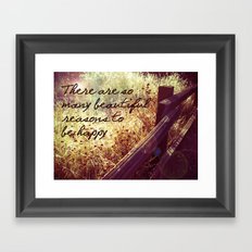 Beautiful Reasons To Be Happy Framed Art Print