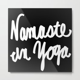 Namaste in Yoga Metal Print