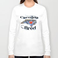 north carolina Long Sleeve T-shirts featuring North Carolina Bred by Just Bailey Designs .com