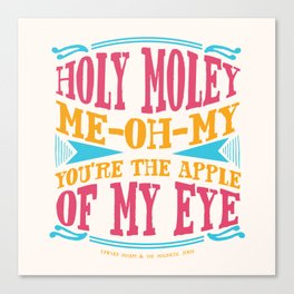 Home - You're The Apple of My Eye Canvas Print