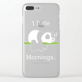 "Panda Themed Shirt ""I Hate Mornings"" T-shirt Design Breakfast Sleepy Head Coffee Caffeine Office  Clear iPhone Case"