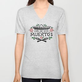 Peaceful design for the Day of the Dead party. Sombrero, maracas and roses, Mexican style for you Unisex V-Neck