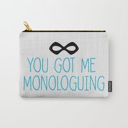 Syndrome Monologuing Carry-All Pouch
