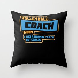 Coach Volleyball Gifts: Funny Volleyball Coach Throw Pillow