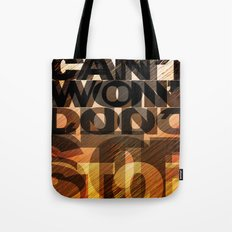 CAN'T WON'T DON'T STOP Tote Bag