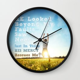 He Looked Beyond My Fault Wall Clock