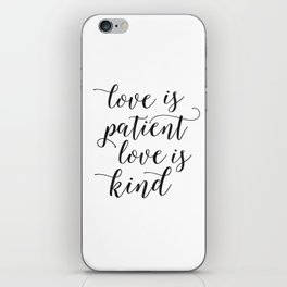 LOVE FAMILY SIGN, Love Is Patient Love Is Kind,Love Quote,Love Art,Family Quote,Living Room Decor,Ho iPhone Skin