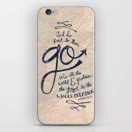 Go Into All The World iPhone Skin