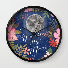 You are my moon Wall Clock